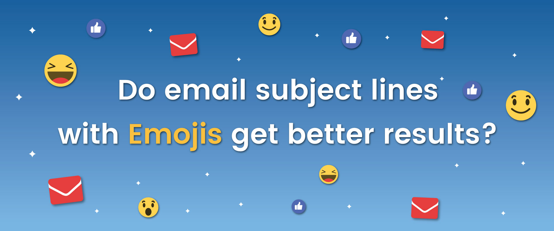 Do Email Subject Lines with Emojis get better Results